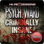 Psych Ward: Criminally Insane: Vol. 1 - SD - DD