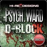 Psych Ward: D-Block - SD - DD