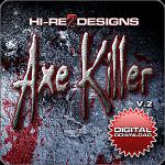 Axe Killer V.2 - SD - DD