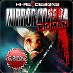 Mirror   Mirror : Pigman - HD - DD